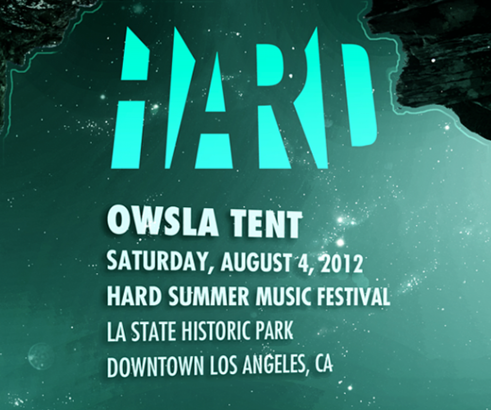 OWSLA Tent at Hard Summer