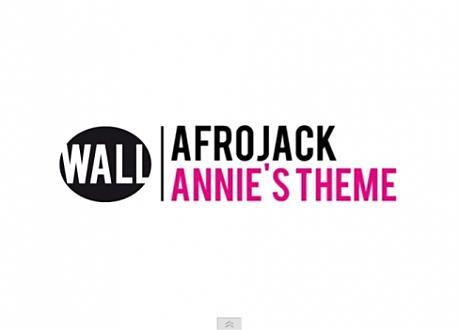 Afrojack Annie Theme