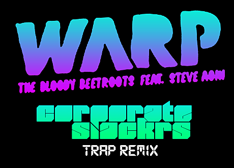 bloody beetroots trap remix