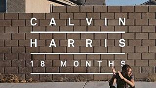 calvin harris 18 months