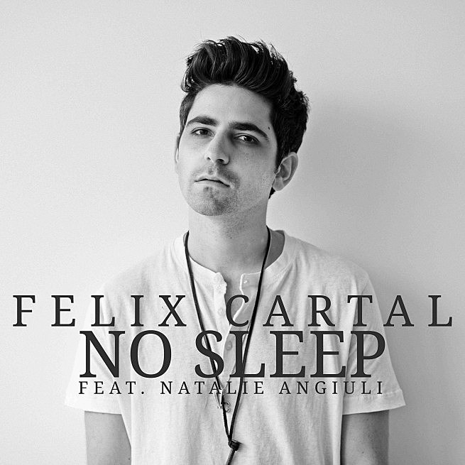 Felix Cartal No Sleep