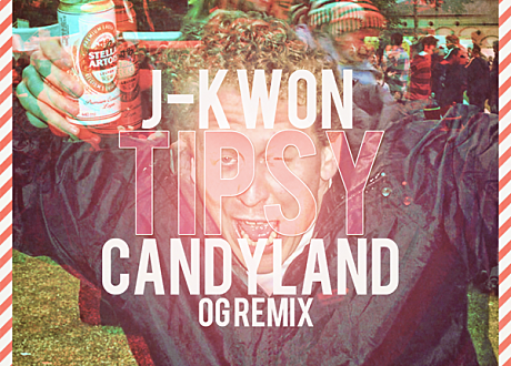 j-kwon tupsy candyland remix