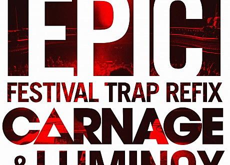 sandro silva quintino epic carnage luminox remix