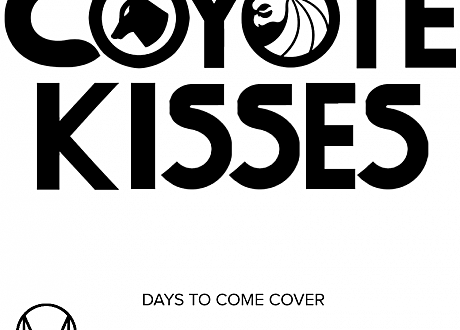 seven lions days to come coyote kisses