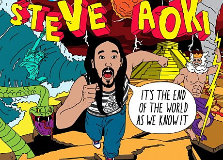 steve aoki its the end of the world as we know it