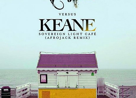keane sovereign light cafe afrojack remix