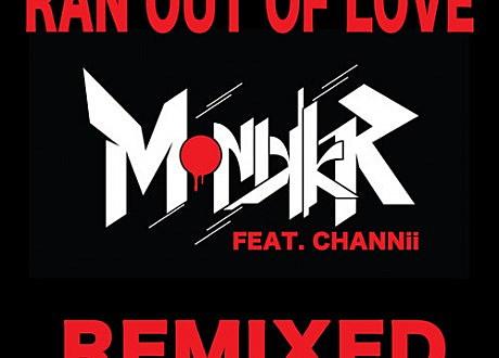 monikkr ran out of love mischief remix