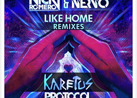 nickiy romero nervo like home karetus remix