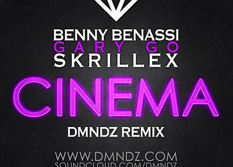 benny benassi gary go skrillex cinema dmndz remix