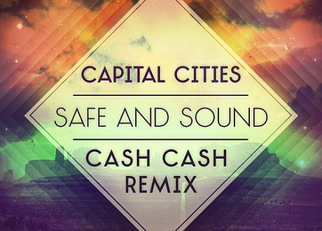 capital cities cash cash remix