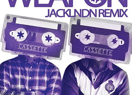 cazzette weapon jacklndn remix