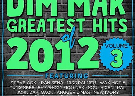 dim mak greatest hits 2012 vol 3