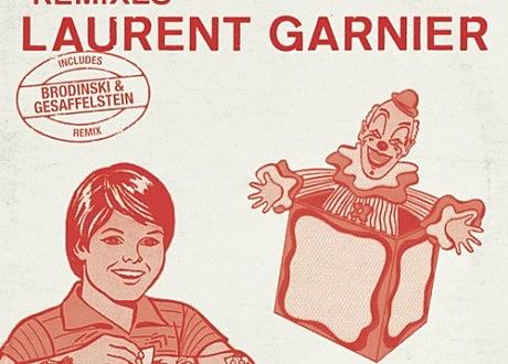 laurent garnier brodinski gesaffelstein remix