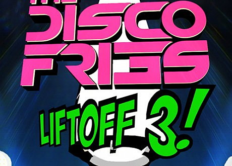 the disco fries liftoff 3