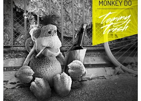 tommy trash monkey see monkey do remix