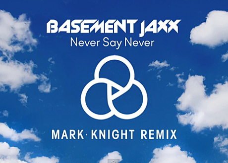 mark-knight-never-say-never-remix