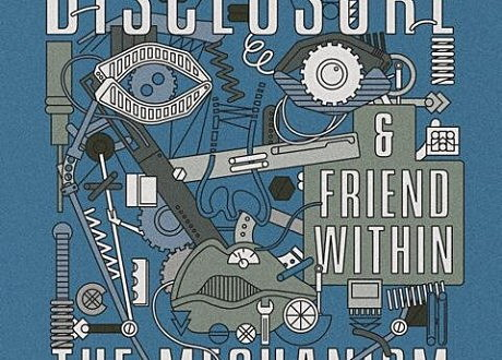 "Disclosure & Friend Within ""The Mechanism"" album artwork."