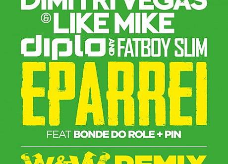 "Dimitri Vegas & Like Mike, Diplo & Fatboy Slim - ""Eparrei"" (W&W Remix)"