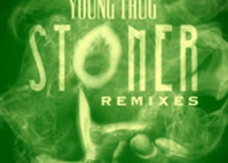 "Young Thug ""Stoner"" Crookers Remix"