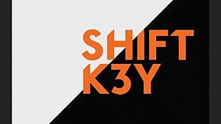 """shift k3y - """"i know"""""""