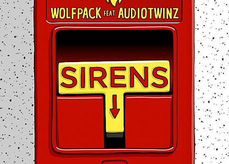 "woflpack ft. Audiotwinz ""sirens"""