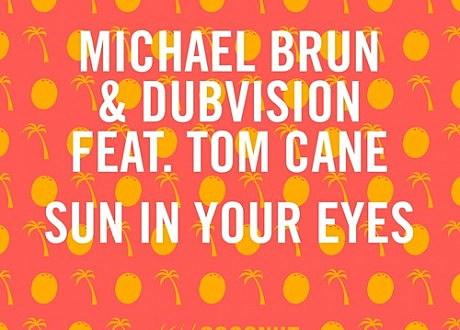Michael Brun sun in your eyes
