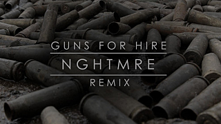 nghtmre guns for hire remix