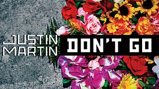 Justin Martin Dont go vip