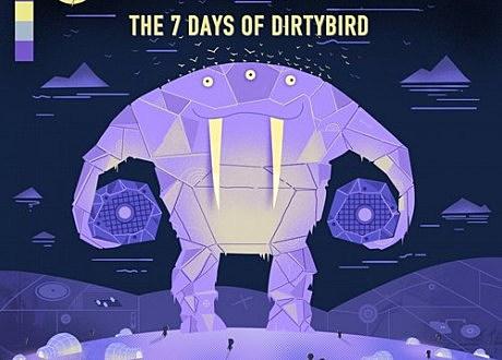 7 days of dirtybird