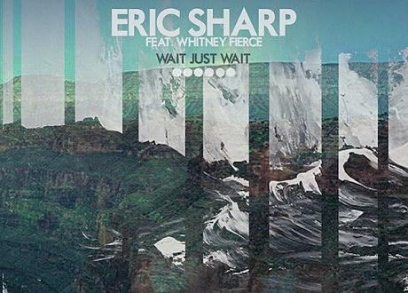 eric sharp wait just wait ep