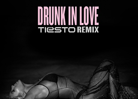 tiesto drunk in love